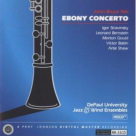 CD Ebony Concerto: Music of Stravinsky, Bernstein, Gould, Babin & Shaw, DeRoche/Yeh/DePaul