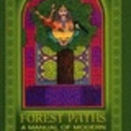 Hex Forest Paths: A Manual Of Modern Tree Divination