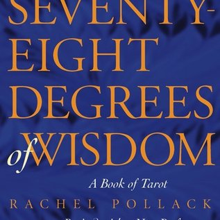 Hex Seventy-Eight Degrees of Wisdom: A Book of Tarot