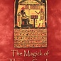 Hex The Magick of Aleister Crowley: A Handbook of the Rituals of Thelema