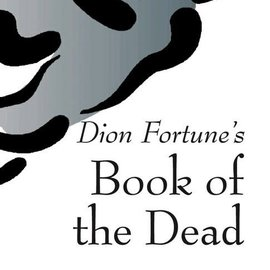 Hex Dion Fortune's Book of the Dead