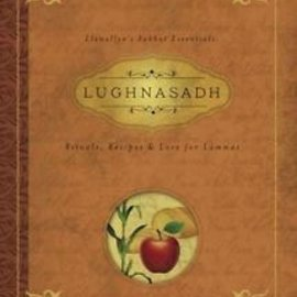 Hex Lughnasadh: Rituals, Recipes & Lore for Lammas