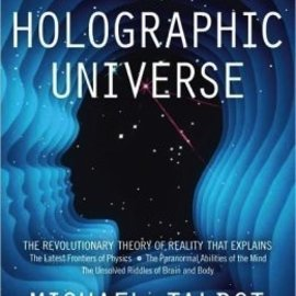 Hex Holographic Universe: The Revolutionary Theory of Reality