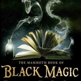 Hex The Mammoth Book of Black Magic