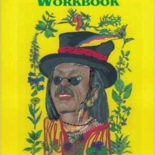 Hex Papa Jim's Herbal Magic Workbook: How To Use Herbs For Magical Purposes - An A-Z Guide