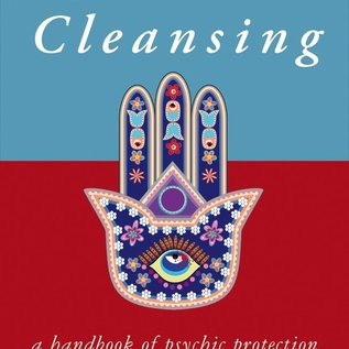 Hex Spiritual Cleansing: A Handbook of Psychic Self-Protection
