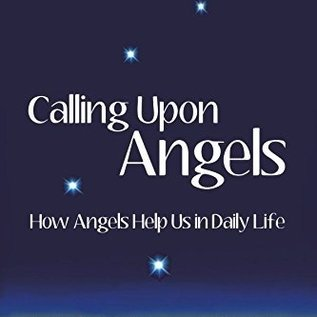 Hex Calling Upon Angels: How Angels Help Us in Daily Life