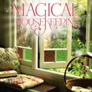 Hex Magical Housekeeping: Simple Charms & Practical Tips for Creating a Harmonious Home