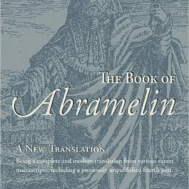 Hex Book of Abramelin: A New Translation