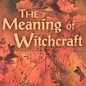 Hex The Meaning of Witchcraft