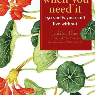 Hex Magic When You Need It: 150 Spells You Can't Live Without