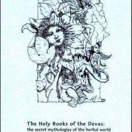 Hex The Holy Books of the Devas: The Secret Mythologies of the Herbal World