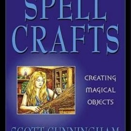 Hex Spell Crafts: Creating Magical Objects (Revised)