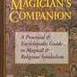 Hex The Magician's Companion the Magician's Companion: A Practical and Encyclopedic Guide to Magical and Religious a Practical and Encyclopedic Guide to M