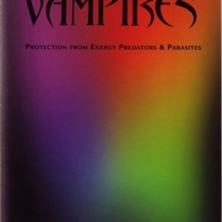 Hex Psychic Vampires:Protection from Energy Predators & Parasites