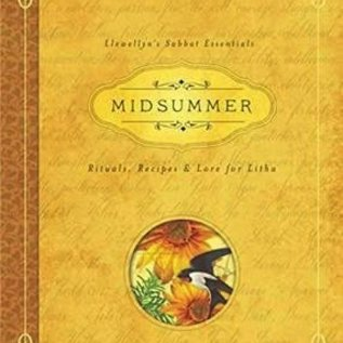 Hex Midsummer: Rituals, Recipes & Lore for Litha