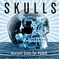 Hex Crystal Skulls: Ancient Tools for Peace, Knowledge, and Enlightenment
