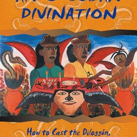 Hex Secrets of Afro-Cuban Divination: How to Cast the Diloggun, the Oracle of the Orishas