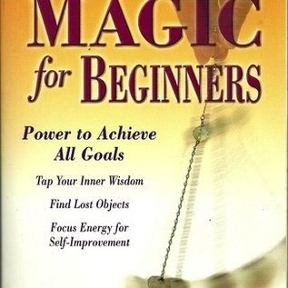 Hex Pendulum Magic for Beginners: Power to Achieve All Goals