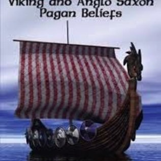 Hex Heathen Paths: Viking & Anglo Saxon Pagan Beliefs