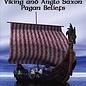 Hex Heathen Paths: Viking & Anglo Saxon Pagan Beliefs