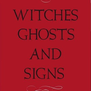 Hex Witches, Ghost and Signs: Folklore of the Southern Appalachians