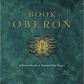 Hex The Book of Oberon: A Sourcebook of Elizabethan Magic