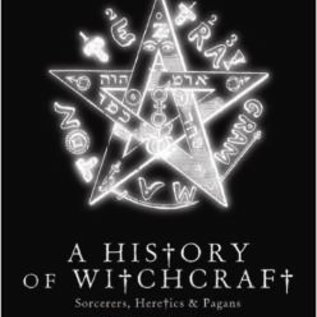 Hex History of Witchcraft: Sorcerers, Heretics & Pagans