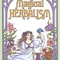 Hex Magical Herbalism: The Secret Craft of the Wise