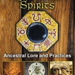 Hex Tradition of Household Spirits: Ancestral Lore and Practices