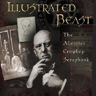 Hex The Illustrated Beast: An Aleister Crowley Scrapbook