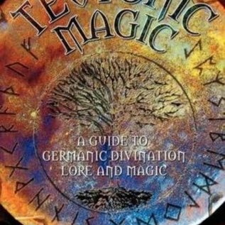 Hex Teutonic Magic: A Guide To Germanic Divination Lore & Magic