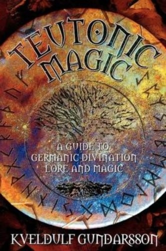 teutonic magick Edred thorsson, the truth about teutonic magick, llewellyn's vanguard series, 1994 teutonic magic st paul, mn: llewellyn publications, inc isbn -87542-291-8.