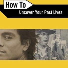 Hex How to Uncover Your Past Lives (Revised)