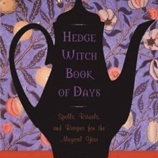 Hex Hedgewitch Book of Days: Spells, Rituals, and Recipes for the Magical Year
