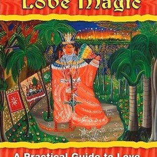 Hex Vodou Love Magic: A Practical Guide to Love, Sex, and Relationships