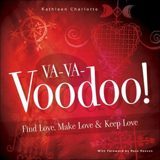 Hex Va-Va-Voodoo: Find Love, Make Love & Keep Love