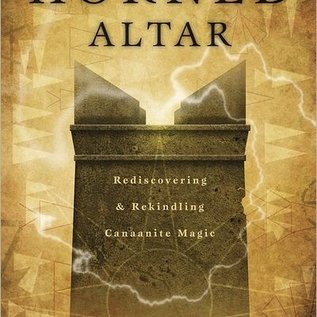 Hex The Horned Altar: Rediscovering & Rekindling Canaanite Magic