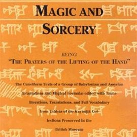 Hex Babylonian Magic and Sorcery