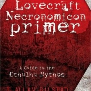 Hex The Lovecraft Necronomicon Primer:A Guide to the Cthulhu Mythos