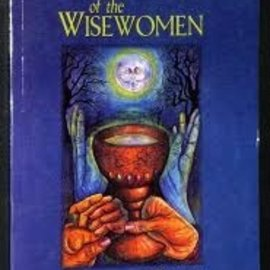 Hex Teachings Of The Wisewomen