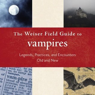 Hex The Weiser Field Guide to Vampires