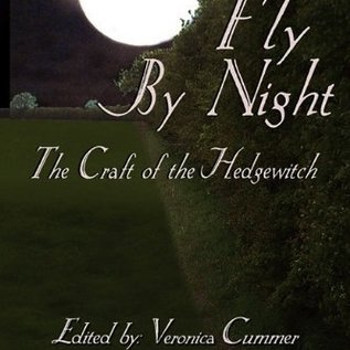 Hex To Fly By Night: The Craft of the Hedgewitch