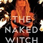 Red Wheel / Weiser The Naked Witch : An Autobiography by Fiona Horne