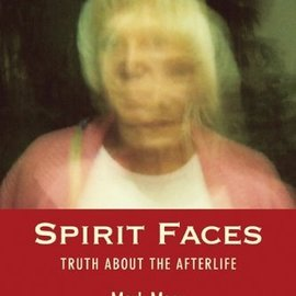 Red Wheel / Weiser Spirit Faces: Truth about the Afterlife