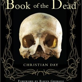 Red Wheel / Weiser The Witches' Book of the Dead - Signed by Christian Day!