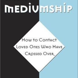 Red Wheel / Weiser Beginner's Guide to Mediumship: How to Contact Loved Ones Who Have Crossed Over