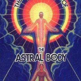 Red Wheel / Weiser The Projection of the Astral Body