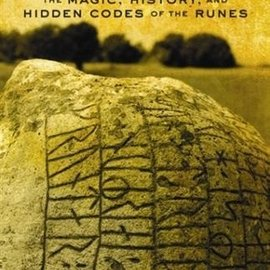 Red Wheel / Weiser Runelore: The Magic, History, and Hidden Codes of the Runes