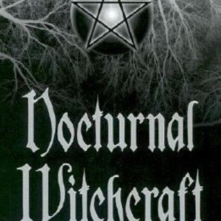OMEN Nocturnal Witchcraft:Magick After Dark
